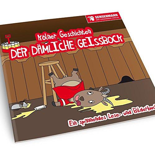 Preisvergleich Produktbild Anti-Köln fieses Kinderbuch - Der dämliche Geißbock