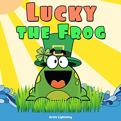 Lucky the Frog: Short Stories and Hilarious Jokes for Kids (Early Bird Reader, Book 6)