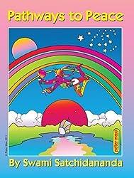 Pathways to Peace by Sri Swami Satchidananda (2004-08-03)