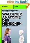Waldeyer - Anatomie des Menschen: Leh...