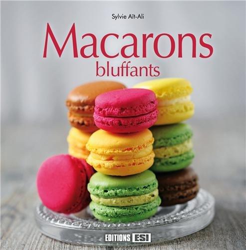 Macarons bluffants par Sylvie Aït-Ali