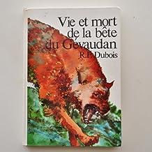 Vie et mort de la Bête du Gévaudan