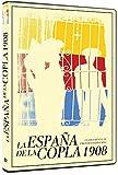 1908, La España de la Copla [DVD]