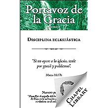 Disciplina eclesiástica (Portavoz de la Gracia nº 16)