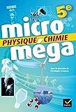 Microméga - Physique-Chimie 5e Éd. 2017 - Livre élève