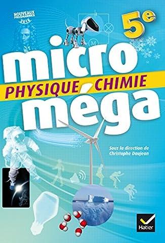 Livre Physique Chimie - Microméga - Physique-Chimie 5e Éd. 2017 -