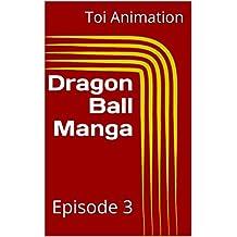 Dragon Ball Manga: Episode 4 (English Edition)