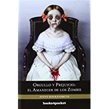 Orgullo y prejuicio: el amanecer de los zombis (Books4pocket narrativa)