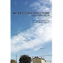 MOTIFS D'ARCHITECTURE: VAULX-EN-VELIN