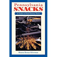Pennsylvania Snacks: A Guide to Food Factory Tours (English Edition)