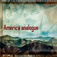 America analogue (Wall Calendar 2017 300 × 300 mm Square): Analogue editing of digital photos from America (Monthly calendar, 14 pages ) - America Del Wall Calendar
