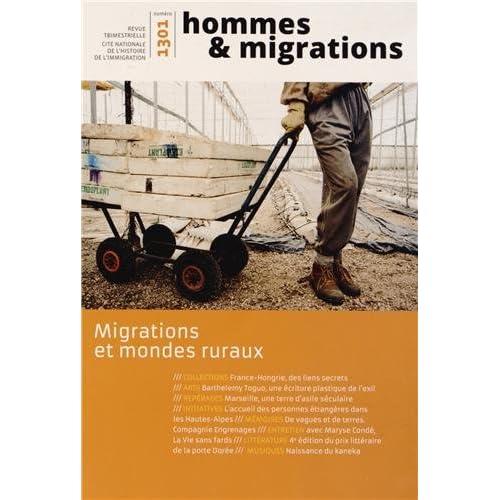 Hommes & Migrations, N° 1301, Janvier-fév : Migrations et mondes ruraux