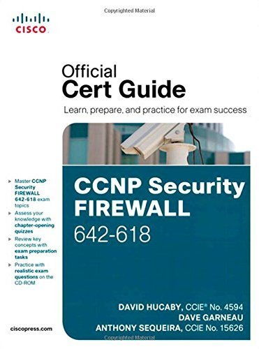 CCNP Security FIREWALL 642-618 Official Cert Guide 1st edition by Hucaby, David, Garneau, Dave, Sequeira, Anthony (2012) Hardcover