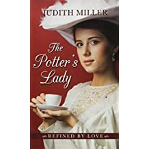 The Potter's Lady (Refined by Love) by Dr Judith Miller (2015-10-05)