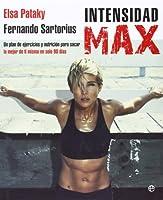 Intensidad Max: Un desafío de 90 días (Psicología y salud) de LA ESFERA DE LOS LIBROS, S.L.