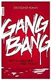 Gang Bang: Sechs Männer und eine Frau! (German Edition)