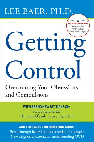 Getting Control: Overcoming Your Obsessions and Compulsions (English Edition)