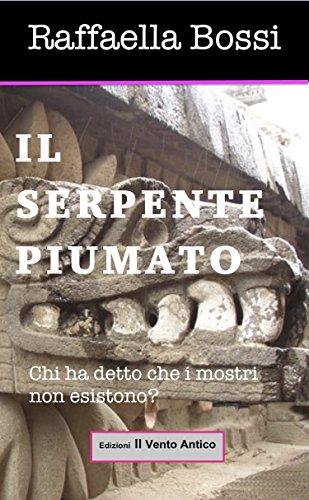 il-serpente-piumato-vietato-agli-adulti-vol-1-italian-edition
