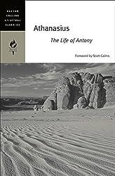 Athanasius: The Life of Antony (HarperCollins Spiritual Classics)