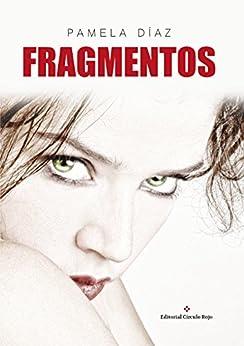 Fragmentos de [Díaz, Pamela]