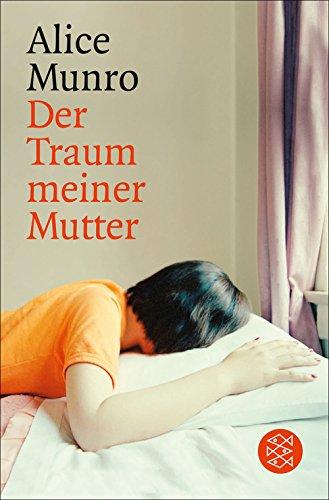Der Traum meiner Mutter: Erzählungen (Fischer Taschenbibliothek)