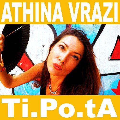 Athina Vrazi de Manu Chao, Klelia Renesi Ti.po.ta en Amazon Music - Amazon.es