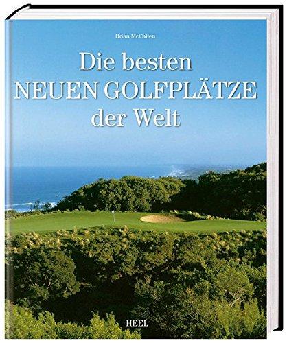 Die besten neuen Golfplätze der Welt