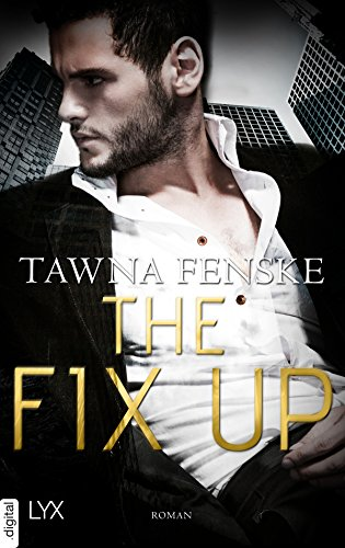 The Fix Up (First Impressions 1) von [Fenske, Tawna]