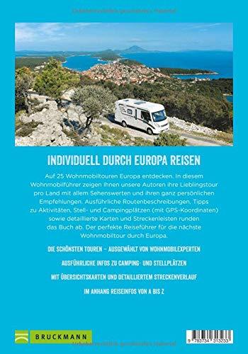 Europa mit dem Wohnmobil: Die schönsten Routen zwischen Nordkap und Gibraltar; Der Wohnmobil-Reiseführer mit detaillierten Karten, GPS-Koordinaten zu den Stellplätzen und Streckenleisten. Neu 2019: Alle Infos bei Amazon