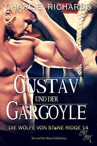 Gustav und der Gargoyle (Die Wölfe von Stone Ridge 14)