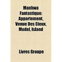 Manhwa Fantastique: Appartement, Venue Des Cieux, Model, Island