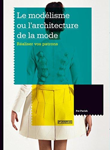 Le Modélisme ou l'architecture de la mode