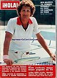 HOLA [No 1761] du 27/05/1978 - BEN MURPHY - KATE JACKSON - ARTHUR MILLER - MARILYN MONROE - FELIPE GONZALEZ Y DE SANCHO GRACIA - JOHN WAYNE