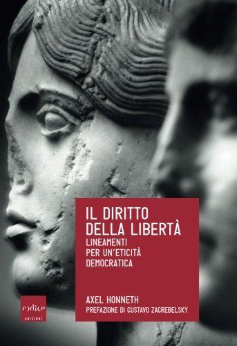 Il diritto della libertà. Lineamenti per un'eticità democratica