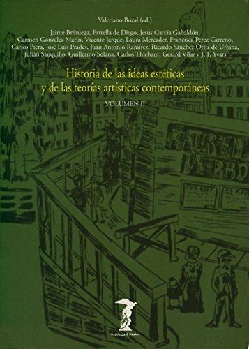Historia De Las Ideas Estéticas Y De Las Teorías Artísticas Contemporáneas - Volumen 2 (La balsa de la Medusa)