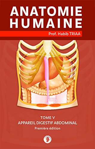 Anatomie de l\'appareil digestif abdominal (French Edition) eBook ...