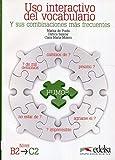 USO Interactivo Del Vocabulario: Libro (Nivel B2 - C2) by Edelsa(2012-09-14)