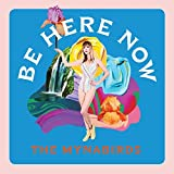 Be Here Now [Vinilo]