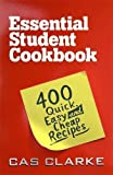 Essential Student Cookbook: 400 Quick Easy and Cheap Recipes: 400 Quick and Easy Recipes