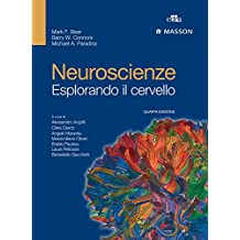 Neuroscienze: Esplorando il cervello - Quarta Edizione