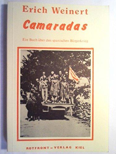 Camaradas : ein Buch über den spanischen Bürgerkrieg.
