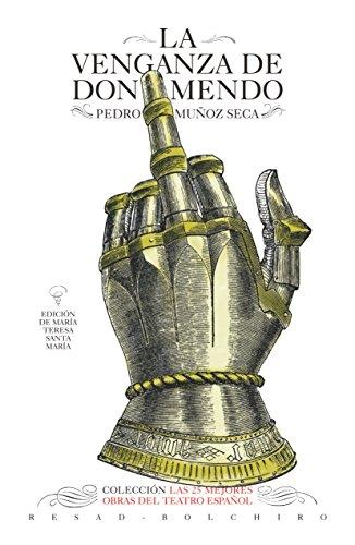 La venganza de don Mendo: Las 25 mejores obras del teatro español por Pedro Muñoz-Seca