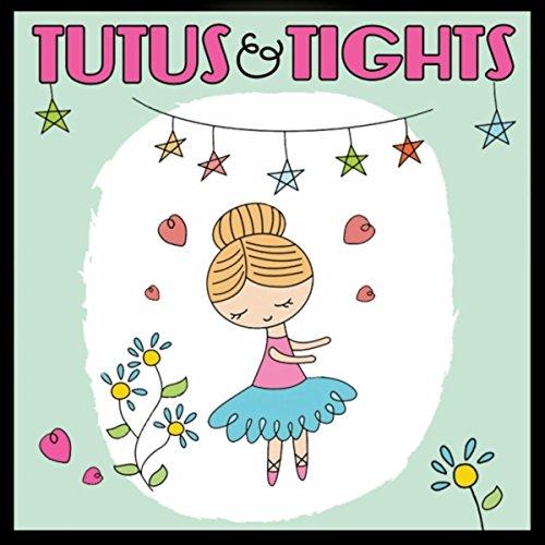 Tutus & Tights