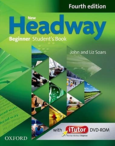 New Headway: Beginner Fourth Edition: Student's Book and iTutor Pack by Soars, Liz, Soars, John (2013) Paperback