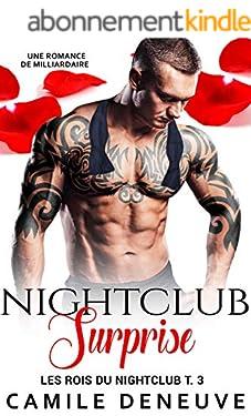 Nightclub Surprise: Une Romance de Milliardaire (Les Rois du Nightclub t. 3)