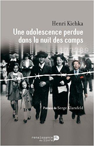 Une adolescence perdue dans la nuit des camps (HISTOIRE)