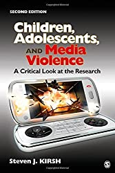 Children, Adolescents, and Media Violence: A Critical Look at the Research by Steven J. Kirsh (2011-08-08)