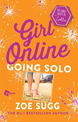 Girl Online: Going Solo (Girl Online Book)