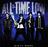 Songtexte von All Time Low - Dirty Work
