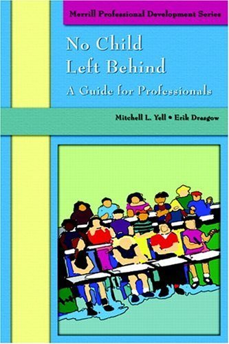 No Child Left Behind by Mitchell L. Yell (2004-11-07)